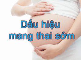 Dấu hiệu mang thai sớm
